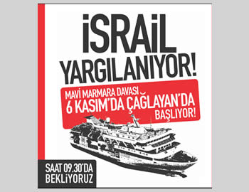''Israel on trial,'' an IHH poster marking the beginning of the trial in Istanbul, November 6 (IHH website, November 6, 2012).
