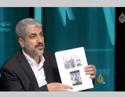 Hamas propaganda and lies: Khaled Mashaal shows pictures he claims