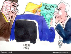 Arab countries and Israel encourage President Trump to go to war against Iran  (Fars News, February 5, 2017).