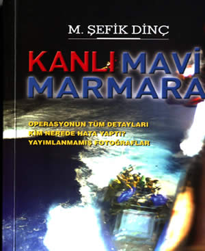 The cover of Şefik Dinç's book, The Bloodstained Mavi Marmara
