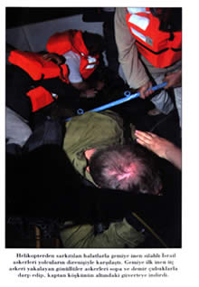 The soldiers who rappelled from the helicopters were met with resistance from the passengers.