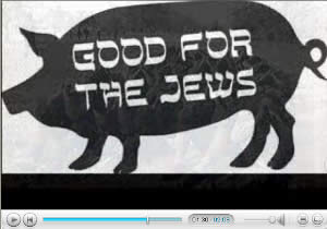 "A pig with text that reads ""Good for the Jews"""