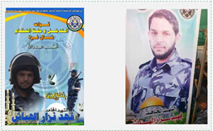 "Left: A picture of Fahd Nizar al-Habbash, hung at the entrance to the mourning tent erected by Hamas. Al-Habbash, who fought in the ranks of the Al-Nusra Front, was formerly a member of the Hamas police force in the Gaza Strip. Right: A poster dedicated to al-Habbash' memory. He wears the uniform of the Hamas police intervention and order-enforcing unit. The caption in blue reads ""the shaheed jihad fighter Fahd Nizar al-Habbash"" (Hamas forum website, August 1, 2013)."