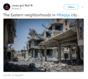 A built-up area reduced to rubble in one of the neighborhoods in the eastern part of Al-Raqqah  (Twitter account الرقة تذبح بصمتVerified account@Raqqa_SL, 27).