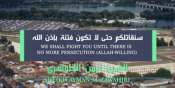 "Photo of the Pentagon behind the title of Ayman al-Zawahiri's audiotape, ""We will fight you until there is no more persecution, Allah willing"" (Haqq, October 4, 2017). The photo was published by ISIS, and its reliability is questionable."
