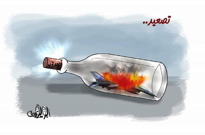Cartoon predicting escalation in the Golan Heights. The Arabic reads,