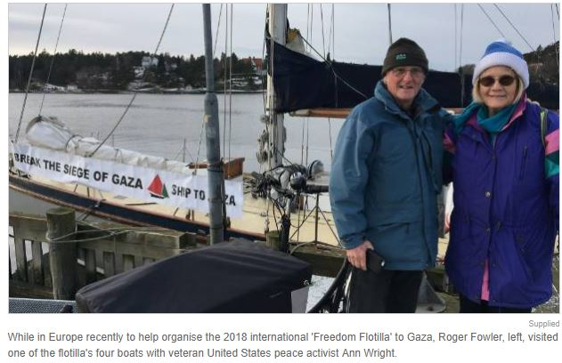 ‏‏Roger Fowler and Ann Wright visiting one of the boats that will take part in the voyage (New Zealand news website Stuff, April 17, 2018).