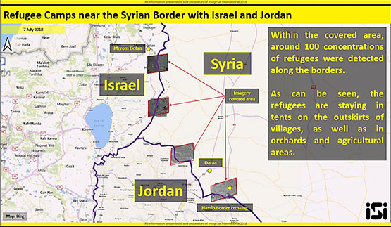 Displaced persons camps near the Israeli and Jordanian borders – satellite photos (updated to July 7, 2018) (photos and interpretation courtesy of ImageSat International - ISI)