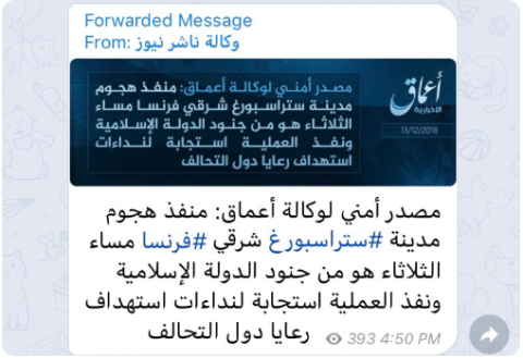 Dissemination of the Amaq News Agency's claim of responsibility for a terrorist attack perpetrated in Strasbourg, France, by the Nasher agency through social networks (rcalimachi@ Twitter account, December 13, 2018)