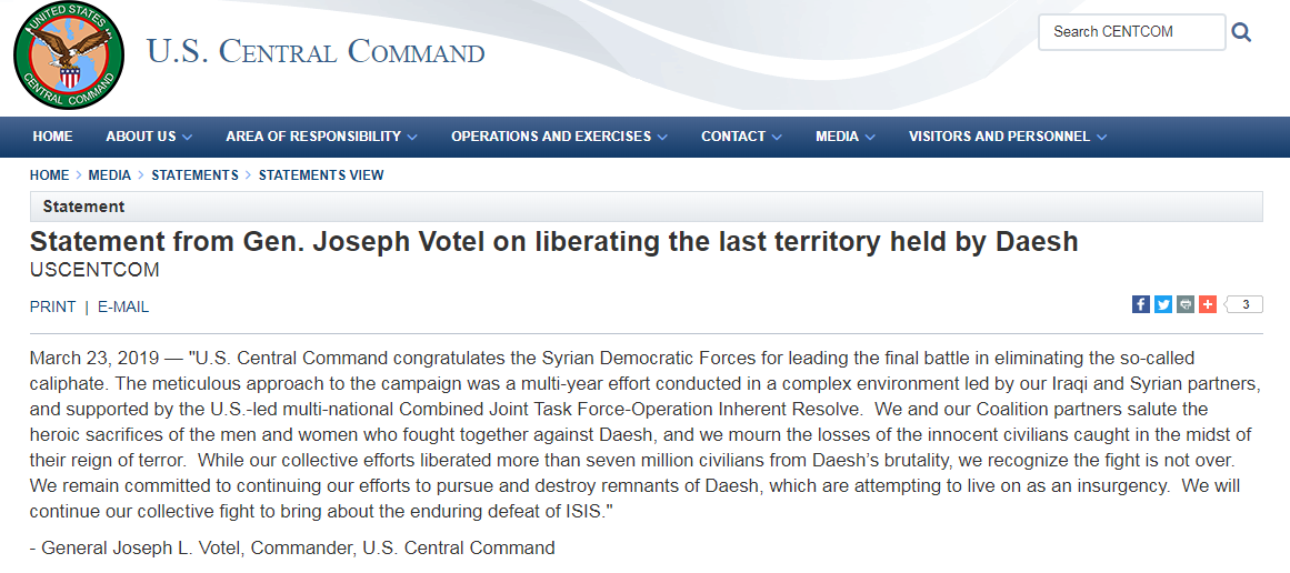 "Gen. Joseph Votel, commander of United States Central Command (CENTCOM), said: ""U.S. Central Command congratulates the Syrian Democratic Forces for leading the final battle in eliminating the so-called caliphate."