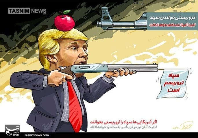 The U.S. designation of the IRGC as a foreign terrorist organization. Caricature (Tasnim, April 14, 2019)