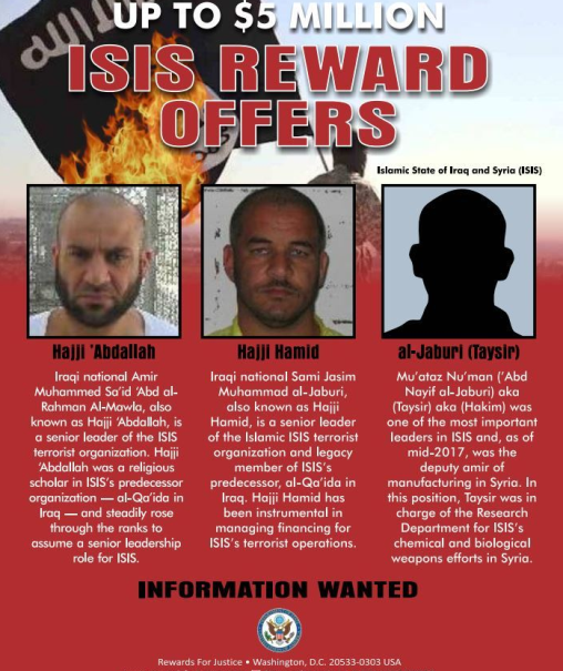 US Department of State's notice: A reward of up to $5 million to anyone providing information on the location of three senior ISIS operatives. Haji Abdullah is seen on the left (US Department of State, August 21, 2019).