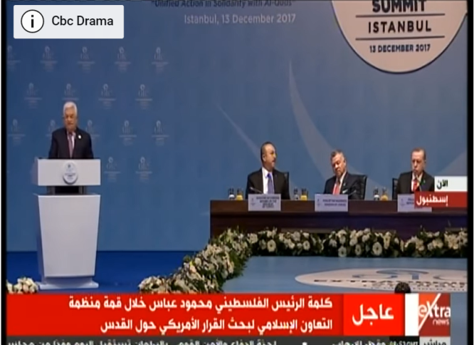 Mahmoud Abbas at the Organization of Islamic Cooperation conference in Istanbul held to discuss Jerusalem (ExtraNews YouTube channel, December 13, 2017).