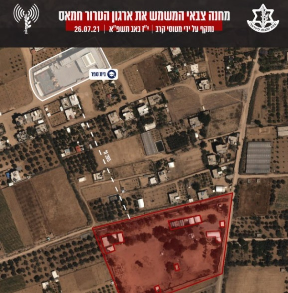 One of the terrorist targets attacked by the IDF (IDF spokesman, July 26, 2021).